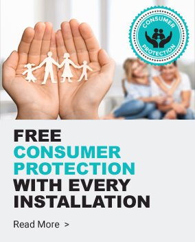 Consumer Protection with Every Installation