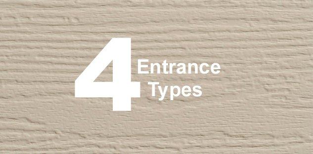 4 Entrance Types